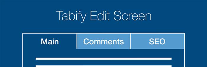 Tabify Edit Screen