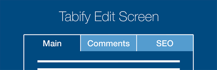 Tabify Edit Screen